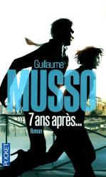 Guillaume Musso: 7 ans après...