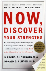 Marcus Buckingham: Now, Discover Your Strengths