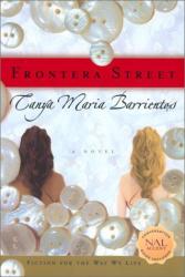 Tanya Maria Barrientos: Frontera Street