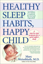 Marc Weissbluth: Healthy Sleep Habits, Happy Child