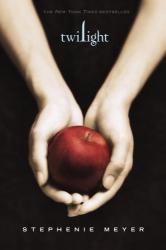 Stephenie Meyer: Twilight (The Twilight Saga, Book 1)