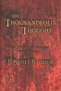 R Scott Bakker: The Thousandfold Thought