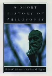 Robert C. Solomon: A Short History of Philosophy