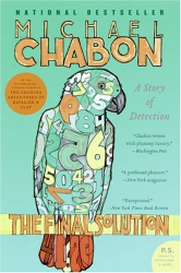 Michael Chabon: The Final Solution: A Story of Detection (P.S.)