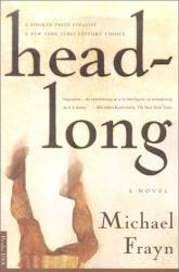 Michael Frayn: Headlong : A Novel (Bestselling Backlist)