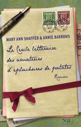 Mary Ann Shaffer: Le Cercle littéraire des amateurs d'épluchures de patates