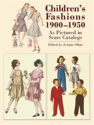 JoAnne Olian: Children's Fashions 1900-1950 As Pictured in Sears Catalogs
