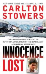 Carlton Stowers: Innocence Lost
