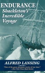 Alfred Lansing: Endurance: Shackleton's Incredible Voyage