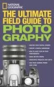 Bob Martin: National Geographic: The Ultimate Field Guide to Photography