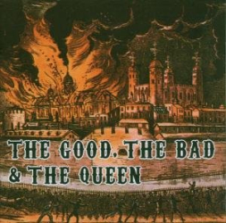 The Good, the bad and the queen -