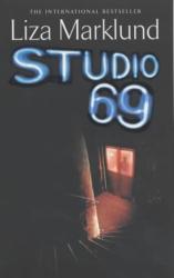 Liza Marklund: Studio 69