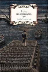 C.S. Forester: Lord Hornblower (Hornblower Saga)