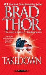 Brad Thor: Takedown: A Thriller