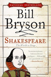 Bill Bryson: Shakespeare: The World as Stage