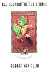 Robert van Gulik: The Phantom of the Temple: A Judge Dee Mystery (Judge Dee Mystery Series)