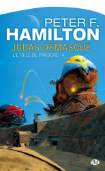 Peter F. Hamilton: L'Étoile de Pandore, tome 4 : Judas démasqué