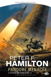 Hamilton/Peter: L'Étoile de Pandore, tome 2 : Pandore menacée