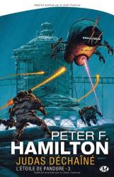 Peter-F Hamilton: L'Étoile de Pandore, tome 3 : Judas déchaîné