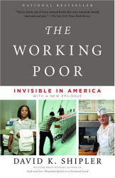 David K. Shipler: The Working Poor : Invisible in America (Vintage)
