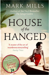 Mark Mills: House of the Hanged