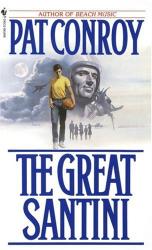 Pat Conroy: The Great Santini