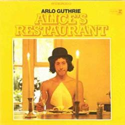 Guthrie, Arlo - Alice's Restaurant Massacree