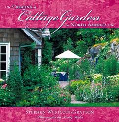 Stephen Westcott-Gratton: Creating a Cottage Garden in North America