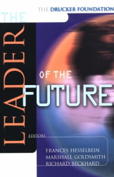 Frances Hesselbein: The Leader of the Future: New Visions, Strategies and Practices for the Next Era (The Drucker Foundation)