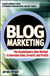Jeremy Wright: Blog Marketing