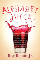 Roy Blount Jr.: Alphabet Juice