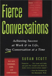 Susan Scott: Fierce Conversations