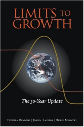 Donella H. Meadows: Limits to Growth: The 30-Year Update