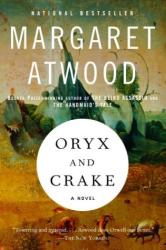 Margaret Atwood: Oryx and Crake