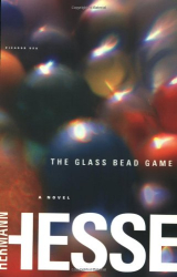 Hermann Hesse: The Glass Bead Game: (Magister Ludi) A Novel