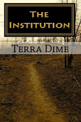 Terra Dime: The Institution