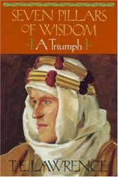 T.E. Lawrence: Seven Pillars of Wisdom