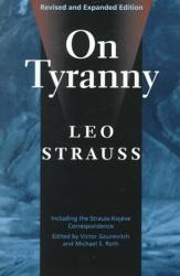 Leo Strauss: On Tyranny