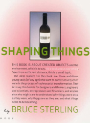 Bruce Sterling: Shaping Things
