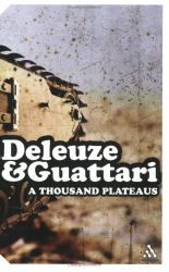 Gilles Deleuze: Thousand Plateaus (Continuum Impacts)