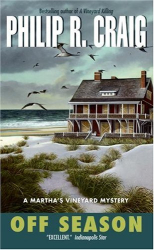Philip R. Craig: Off Season (Martha's Vineyard Mysteries (Avon Books))