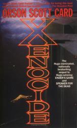 Orson Scott Card: Xenocide (Ender Wiggins Saga (Paperback))