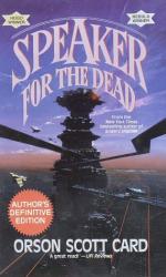Orson Scott Card: Speaker for the Dead (Ender Wiggins Saga (Paperback))