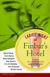 Dermot Bolger: Ladies' Night at Finbar's Hotel