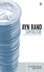 Ayn  Rand: Capitalism: The Unknown Ideal