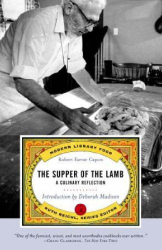 Robert Farrar Capon: The Supper of the Lamb: A Culinary Reflection (Modern Library Food)
