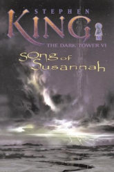 Stephen King: Song of Susannah (The Dark Tower, Book 6)