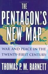 Thomas Barnett: The Pentagon's New Map