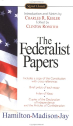 Hamilton, Madison, Jay: The Federalist Papers