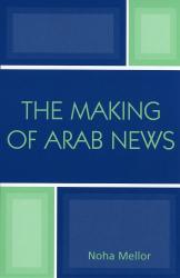 Noha Mellor: The Making of Arab News